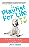 The Playlist for Life: If You Wake Up to the Right Song, How Can You Not Succeed?