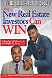 img - for The Secret Is Out: How New Real Estate Investors Can Win book / textbook / text book