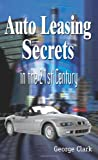 Auto Leasing Secrets in the 21st Century
