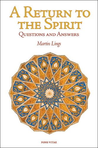 A Return to the Spirit: Questions and Answers (Quinta Essentia series), MARTIN LINGS
