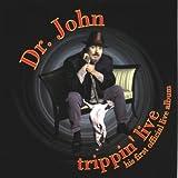 echange, troc Dr John - Trippin' Live