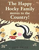 The Happy Hocky Family Moves to the Country (0670035947) by Smith, Lane