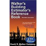 Walker's Building Estimator's Reference Book, 27th Edition ~ Frank R. Walker...