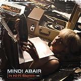 echange, troc Mindi Abair - In Hi-Fi Stereo