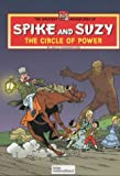 Circle of Power (Greatest Adventures of Spike & Suzy) (0953317811) by Vandersteen, Willy