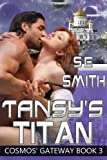 img - for Tansy's Titan (Cosmos' Gateway Book 3) book / textbook / text book