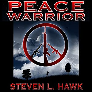 Peace Warrior | [Steven L. Hawk]