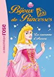 Bijoux de Princesses 02 - La couronne d'Aurore