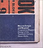 Merz to Emigre and Beyond: Avant-Garde Magazine Design of the Twentieth Century (0714839272) by Heller, Steven