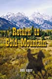 img - for Return to Gold Mountain book / textbook / text book