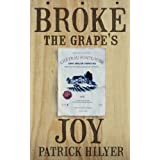 Broke the Grape's Joyby Patrick Hilyer