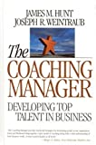 img - for Coaching Manager: Developing Top Talent in Business by James M. Hunt (2002-06-15) book / textbook / text book