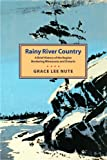img - for Rainy River Country book / textbook / text book