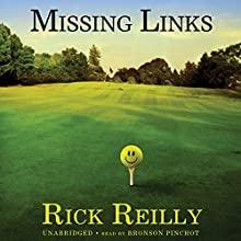 Missing Links Audiobook by Rick Reilly Narrated by Bronson Pinchot