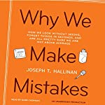 Why We Make Mistakes | Joseph T. Hallinan