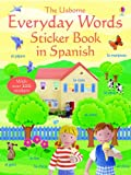 Felicity Brooks Everyday Words in Spanish (Everyday Words Sticker Books)
