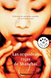 img - for Las Orquideas Rojas de Shanghai / The Red Orchids of Shanghai (Best Seller) (Spanish Edition) book / textbook / text book
