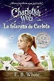 Image of Charlotte's Web Movie Tie-in Edition (Spanish edition): La telarana de Carlota