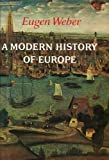 Modern History of Europe (0709138709) by Weber, Eugen