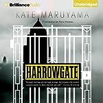Harrowgate | Kate Maruyama