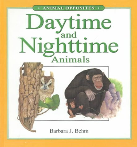 Daytime and Nighttime Animals (Animal Opposites)