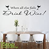 1Stop Graphics Shop - DRINK WINE WALL STICKER QUOTE - KITCHEN HAPPINESS HOME WALL ART DECAL X323 - Colour: Black - Size: Small