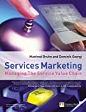 Services marketing:managing the service value chain