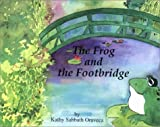 The Frog and the Footbridge