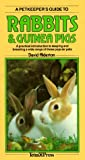 A Petkeeper's Guide to Rabbits & Guinea Pigs (1564651371) by Alderton, David