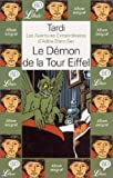 img - for Les Aventures extraordinaires d'Ad le Blanc-Sec : Le D mon de la Tout Eiffel book / textbook / text book