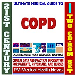 Guide to COPD, Chronic Obstructive Pulmonary Disease, Emphysema
