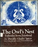 img - for The Owls Nest: Folktales from Friesland book / textbook / text book