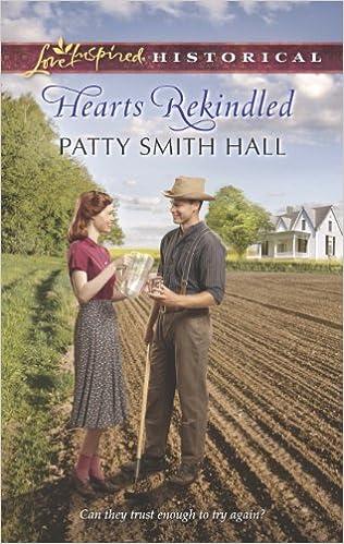 Hearts Rekindled (Love Inspired Historical)