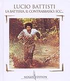 echange, troc Lucio Battisti - La Batteria Il Contrabasso Ecc