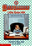 Karen's Big Job (Baby-Sitters Little Sister) (0590691929) by Martin, Ann M.
