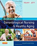 img - for Ebersole and Hess' Gerontological Nursing & Healthy Aging, 4e book / textbook / text book