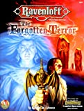The Forgotten Terror (AD&D Fantasy Roleplaying, Ravenloft/Forgotten Realms) (0786906995) by Connors, William W.