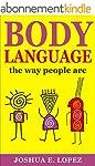 Body Language:The body language the w...