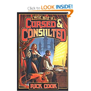 The Wiz Biz II: Cursed & Consulted by Rick Cook