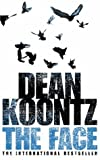 The Face (0007130716) by Koontz, Dean