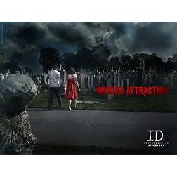 Wicked Attraction Season 4