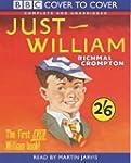 Just William: Complete & Unabridged (...