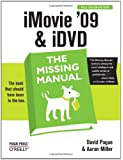 iMovie '09 & iDVD: The Missing Manual