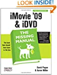 iMovie '09 & iDVD: The Missing Manual...