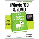 iMovie '09 & iDVD: The Missing Manual ~ David Pogue