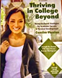 Thriving in College AND Beyond: Strategies for Academic Success and Personal Development: Concise Version