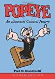 img - for Popeye: An Illustrated Cultural History by Fred M Grandinetti (2004-07-03) book / textbook / text book