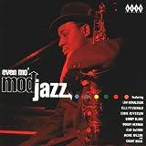 Even Mo' Mod Jazz