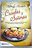 Image of Criadas y senoras / The Help: Tres mujeres a punto de dar un paso extraordinario, una historia con corazon y esperanza / Three Women on the Verge of an Extraordinary Step, a Story (Spanish Edition)