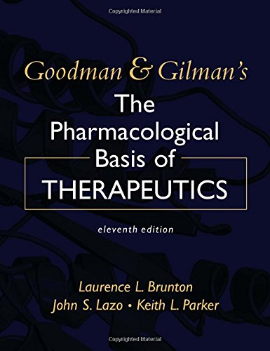 Goodman & Gilman's The Pharmacological Basis of...